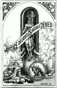 This image has an empty alt attribute; its file name is 2005-cartoon-justice-delayed-in-justice-denied-justice_kirwan-193x300.jpg