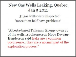 2011 01 05 More than 50 per cent new shale wells leaking in Quebec, Talisman says this is normal