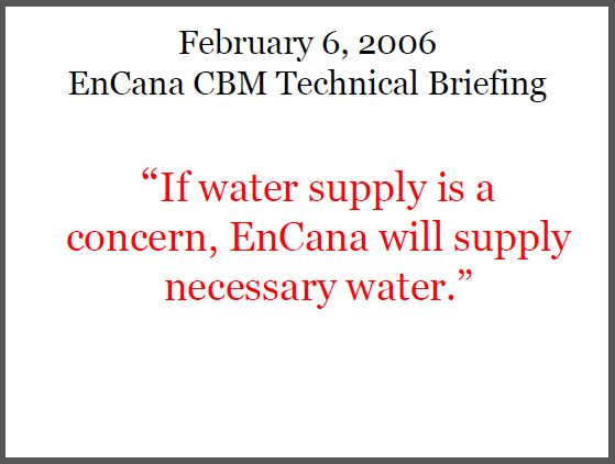 2006 02 06 Encana technical briefing written promise to supply necessary water if water supply is a concern