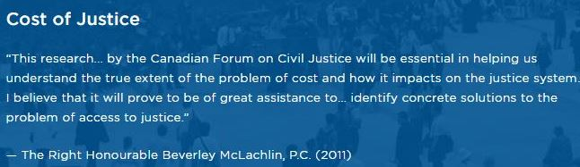 2013-10-cost-of-justice-in-canada-2011-quote-by-the-right-honourable-beverly-mclachlin