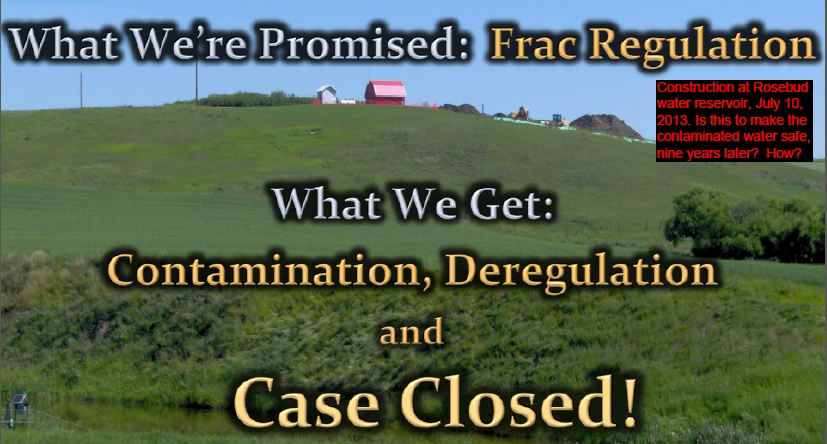2013 07 10 Frac regulation equals contamination, deregulation and case closed