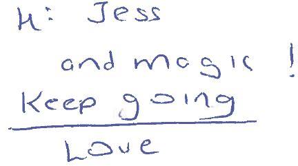 2013 08 Hi Jess and Magic Keep Going