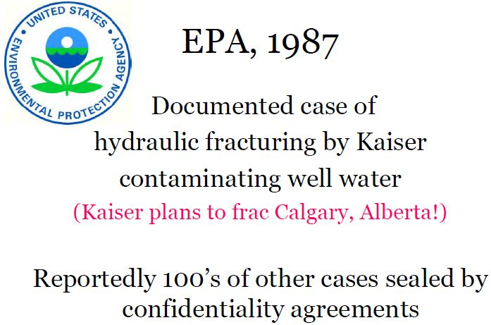 1987 EPA documented water well contamination caused by Kaiser hydraulic fracturing 100's of gag orders seal other cases