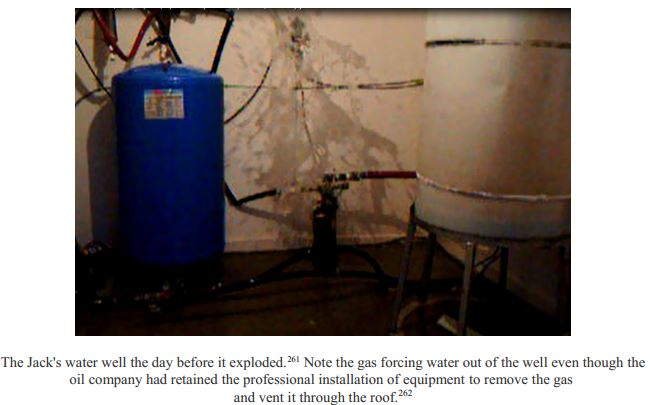 2006 May Bruce Jack's water forced out of well because the dangerous concentrations of methane and ethane