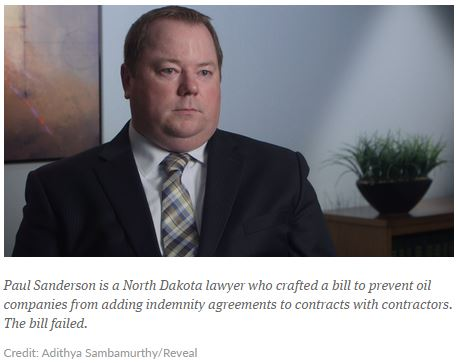 2015 06 13 Bakken Oil Boom Serial Killer, Paul Sanderson, Lawyer, crafted bill to prevent oil companies from including indemnities in contracts w contractors
