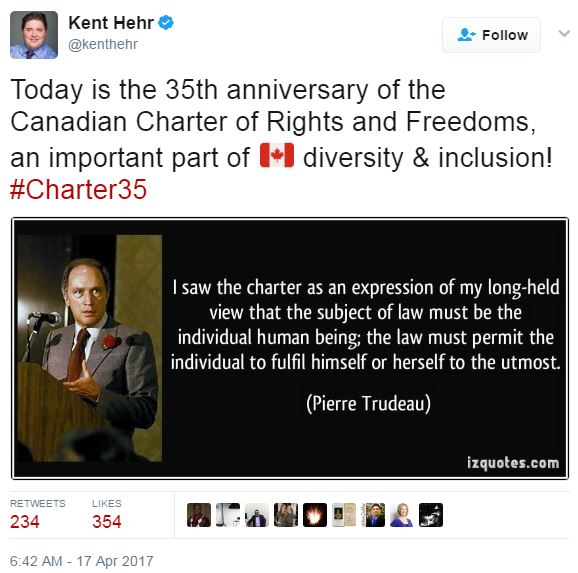 2017 04 17 Kent Hehr tweet w Pierre Trudeau quote on the Charter of Rights & Freedoms, but no such rights for canadians harmed by oil industry or its regulators