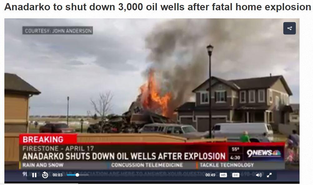 2017 04 26 Anadarko shuts down oil wells after home explosion killed two, hospitalized two more, including high school science teacher