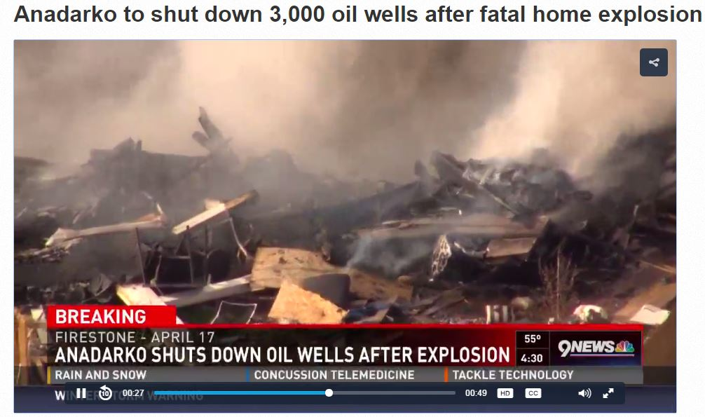 2017 04 26 Anadarko shuts down oil wells after home explosion killed two, including high school science teacher 3a